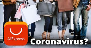 Coronavirus and Aliexpress 2020 | Can people get virus from packages?